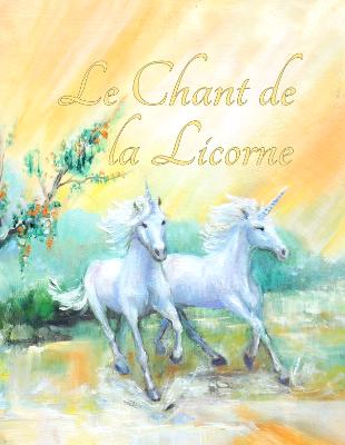 Le Chant de la Licorne